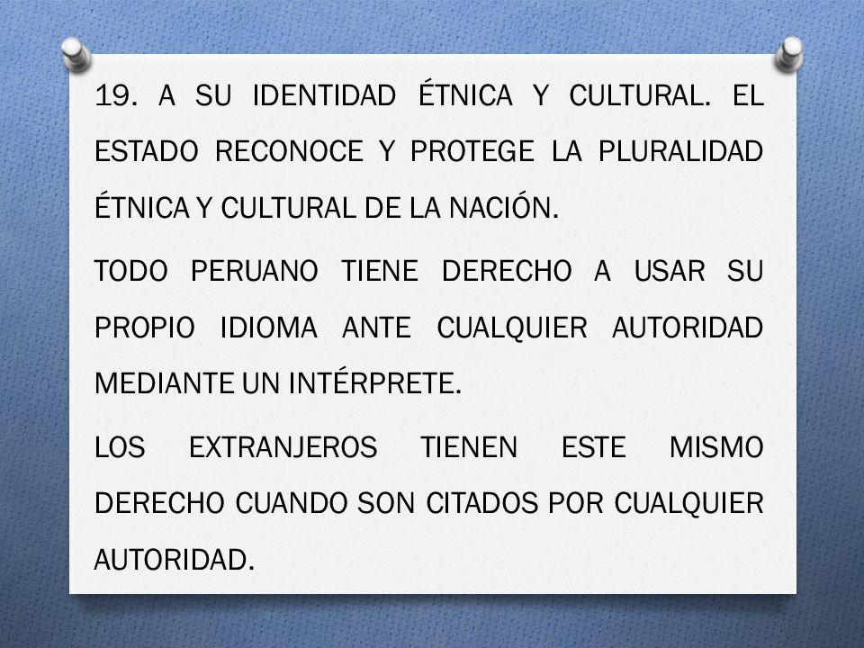 19.A SU IDENTIDAD ÉTNICA Y CULTURAL.