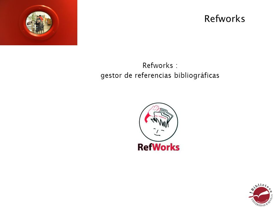 Refworks : gestor de referencias bibliográficas Refworks