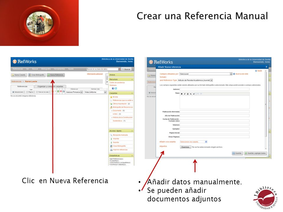 Crear una Referencia Manual Clic en Nueva Referencia Añadir datos manualmente.