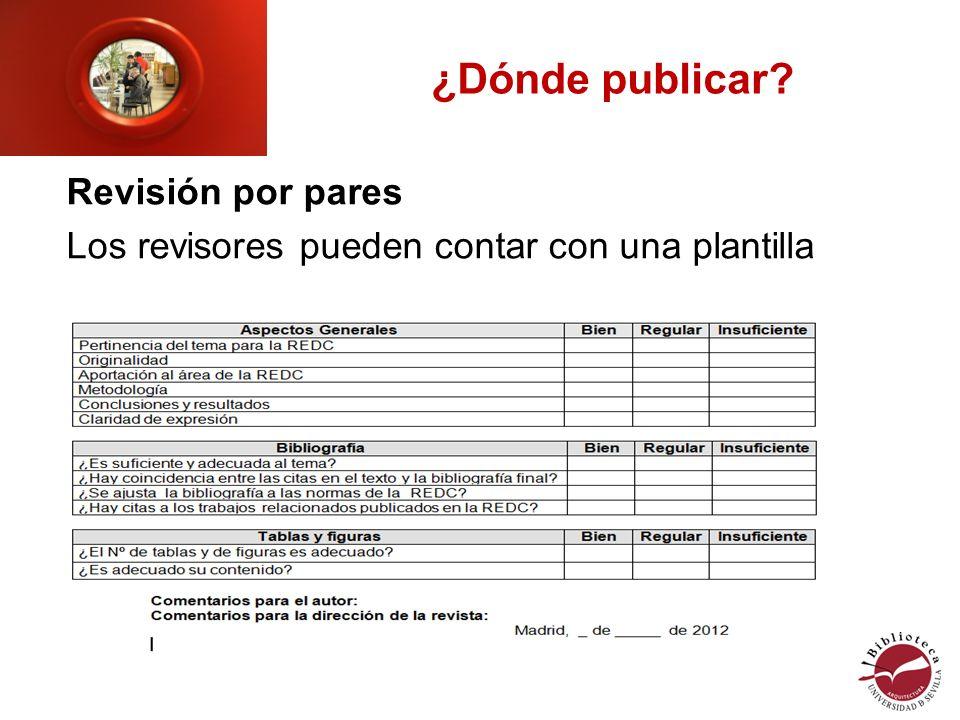 ¿Dónde publicar Revisión por pares Los revisores pueden contar con una plantilla