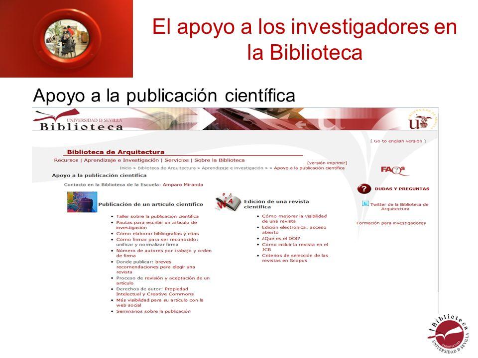 El apoyo a los investigadores en la Biblioteca Apoyo a la publicación científica