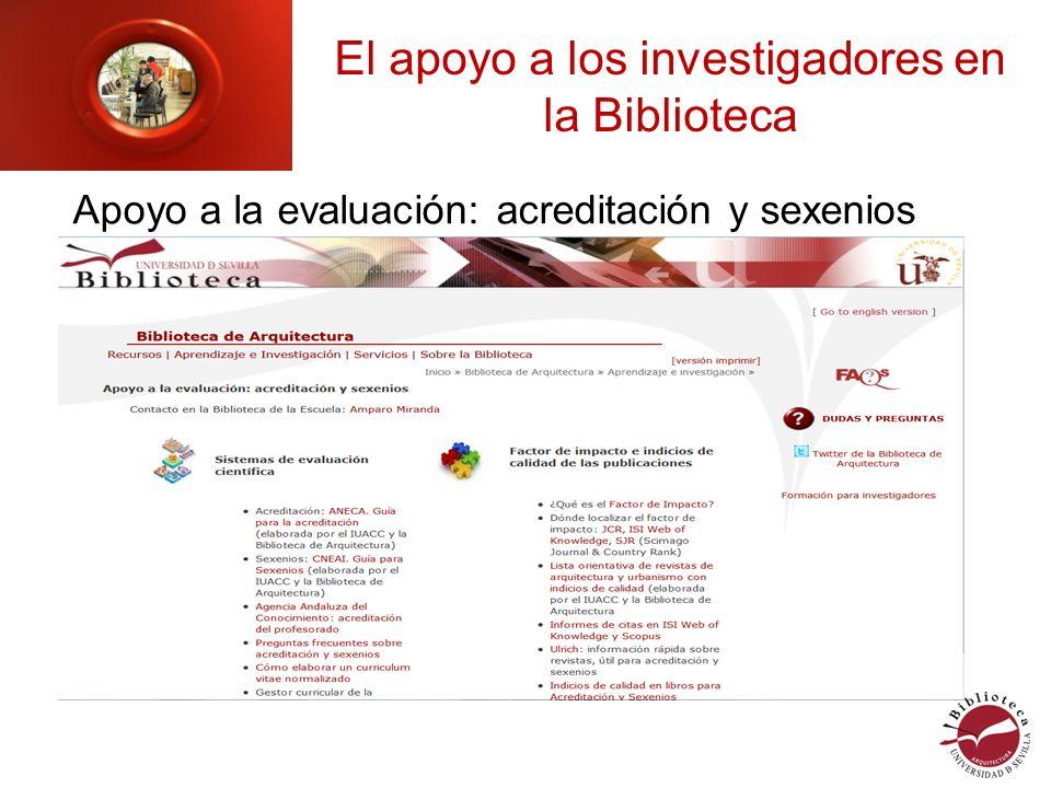 El apoyo a los investigadores en la Biblioteca Apoyo a la evaluación: acreditación y sexenios