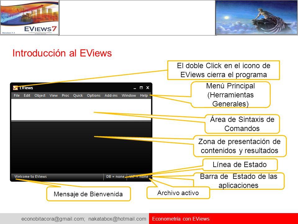 econobitacora@gmail.com; nakatabox@hotmail.com Econometría con EViews Doble Click rápido para cambiar la ruta donde se tiene la base de datos(xls), los programas de EViews( prg) y los workfile(wf1) En nuestro caso nosotros tenemos la base de Excel (xls) que queremos importar al EViews en el Disco D:\.