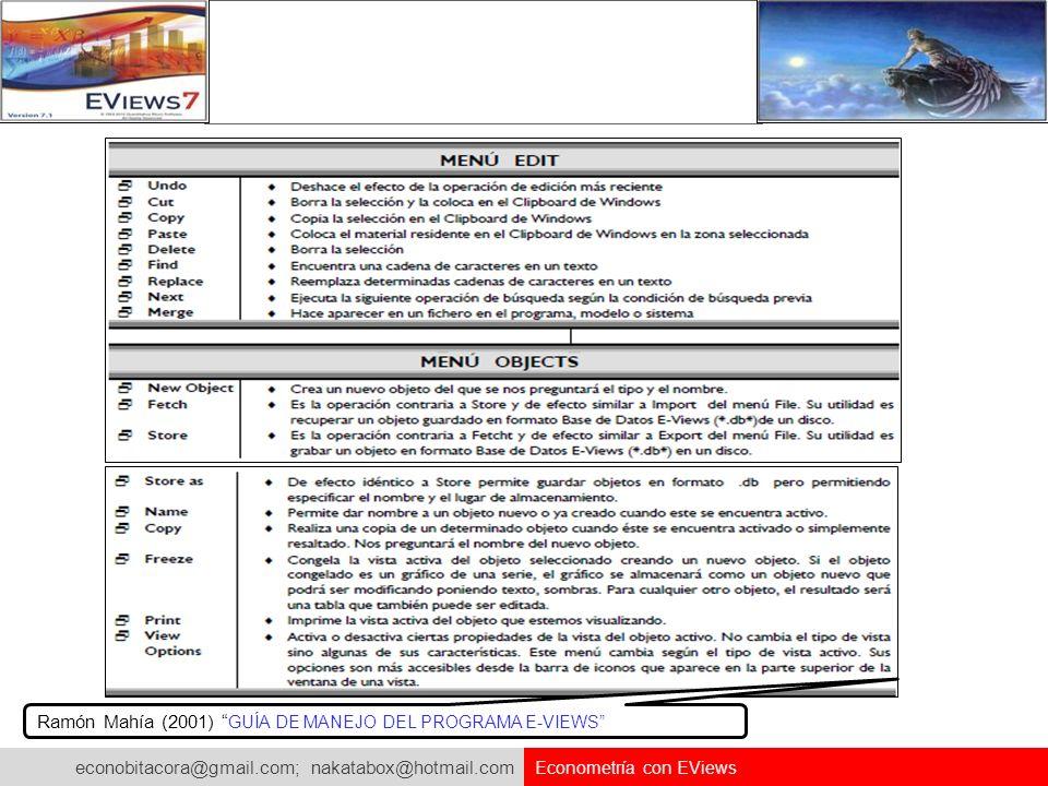 econobitacora@gmail.com; nakatabox@hotmail.com Econometría con EViews Abre el texto de programación a partir del archivo creado prg.
