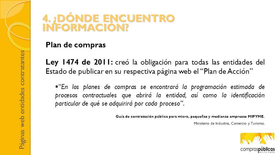 Ley 1474 de 2011: creó la obligación para todas las entidades del Estado de publicar en su respectiva página web el Plan de Acción En los planes de co