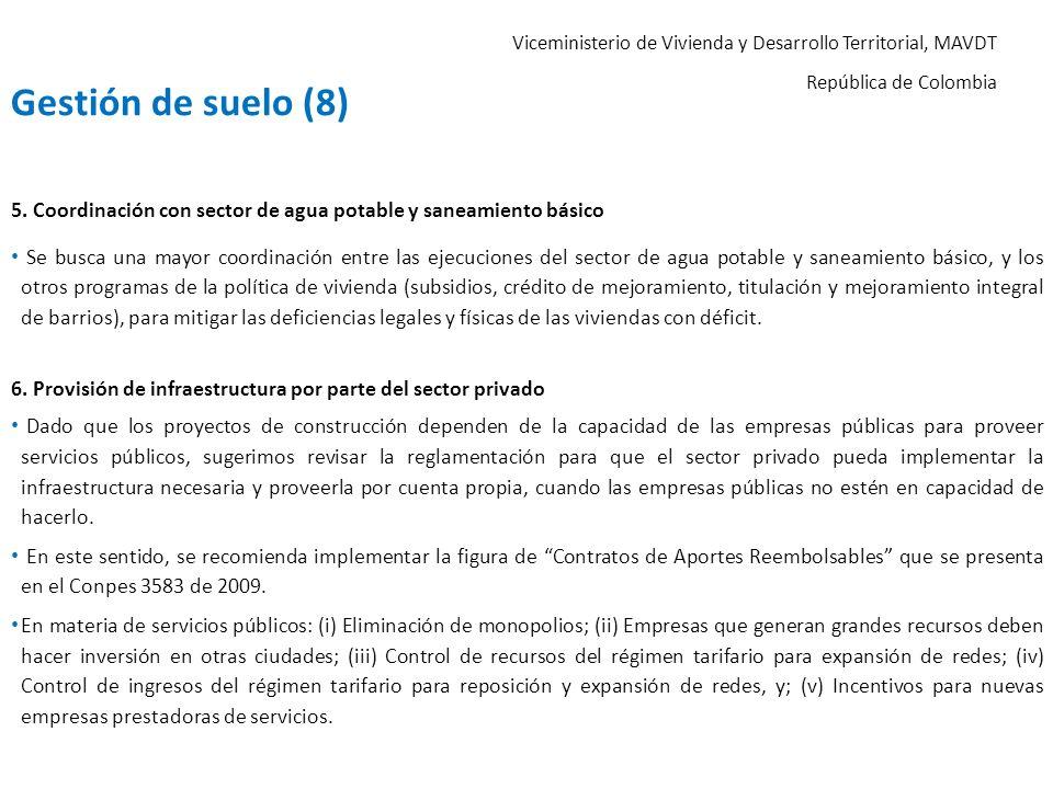 Viceministerio de Vivienda y Desarrollo Territorial, MAVDT República de Colombia 5. Coordinación con sector de agua potable y saneamiento básico Se bu
