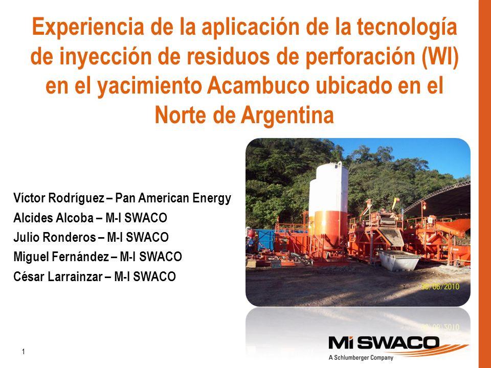 Experiencia de la aplicación de la tecnología de inyección de residuos de perforación (WI) en el yacimiento Acambuco ubicado en el Norte de Argentina