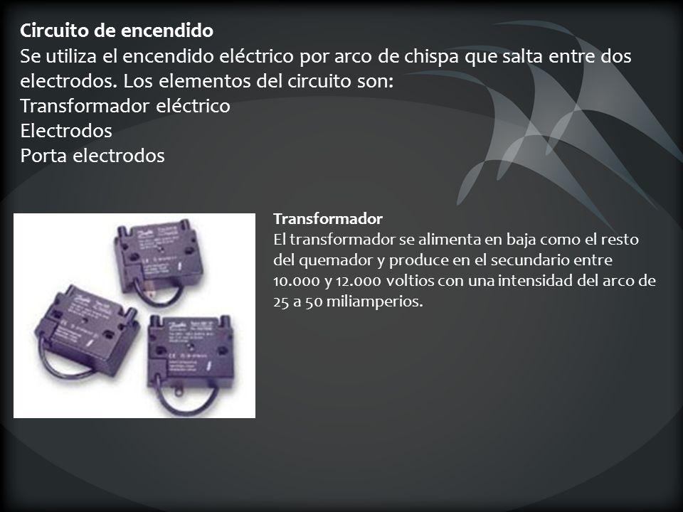 Circuito de encendido Se utiliza el encendido eléctrico por arco de chispa que salta entre dos electrodos. Los elementos del circuito son: Transformad
