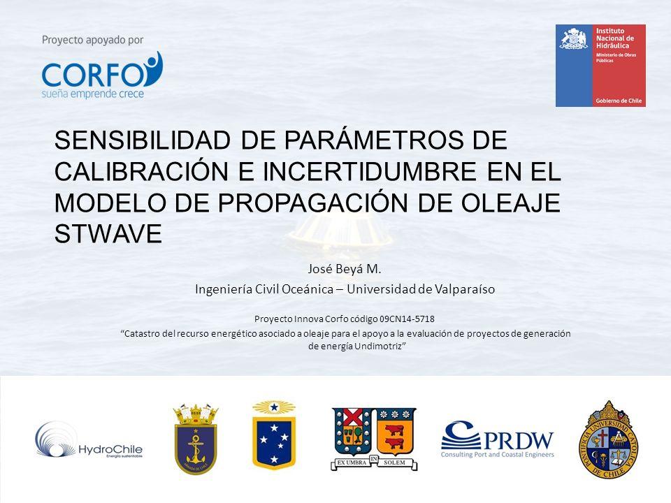 José Beyá M. Ingeniería Civil Oceánica – Universidad de Valparaíso Proyecto Innova Corfo código 09CN14-5718 Catastro del recurso energético asociado a