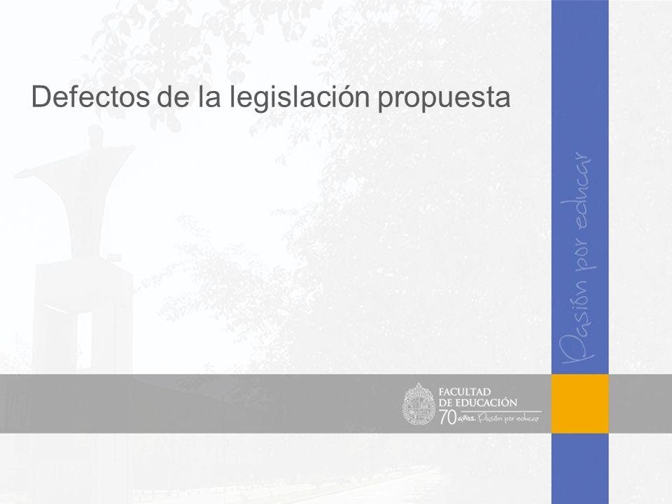Defectos de la legislación propuesta