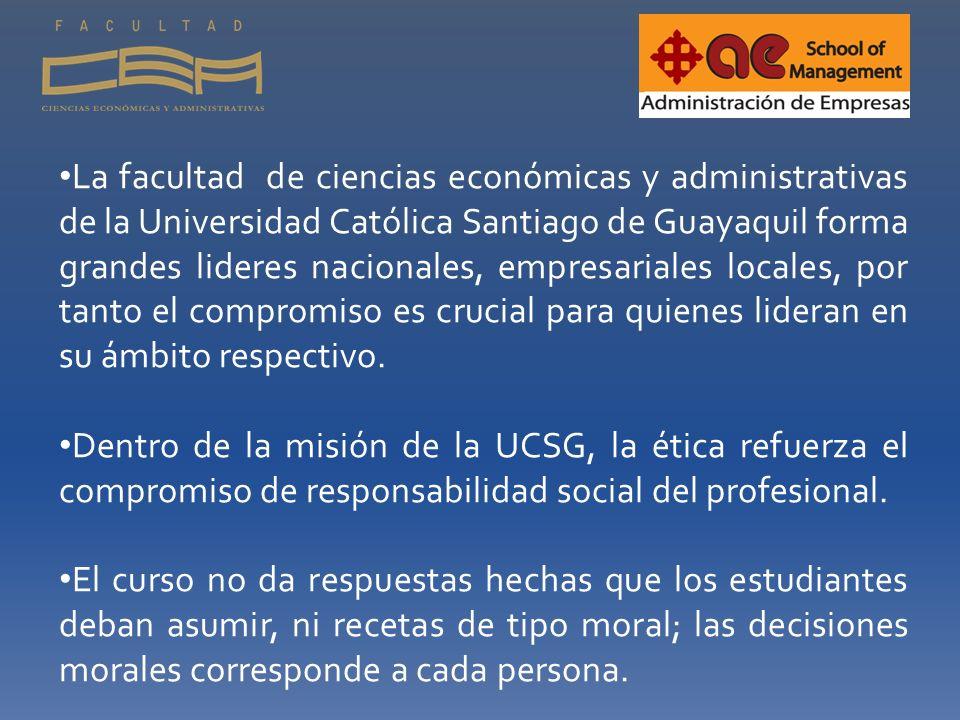 La facultad de ciencias económicas y administrativas de la Universidad Católica Santiago de Guayaquil forma grandes lideres nacionales, empresariales