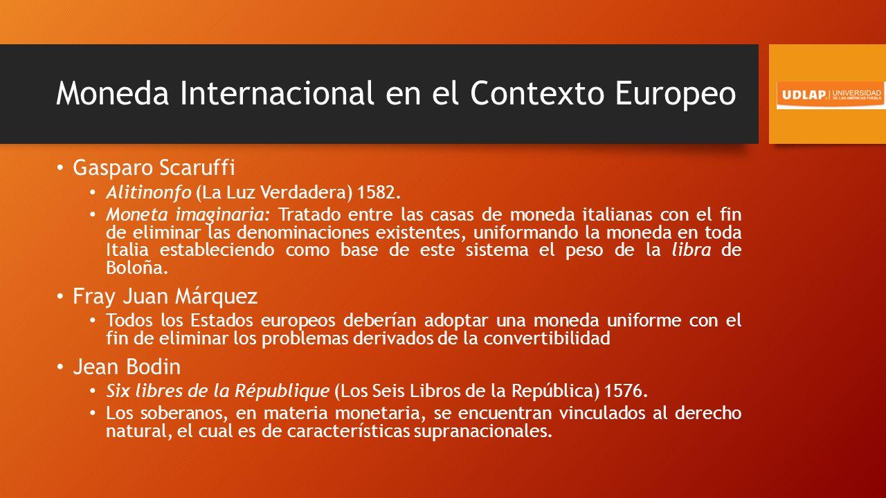 Moneda Internacional en el Contexto Europeo Gasparo Scaruffi Alitinonfo (La Luz Verdadera) 1582.