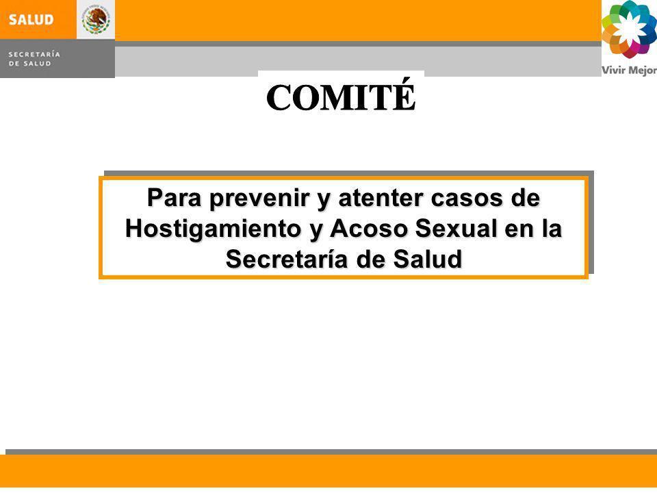 Para prevenir y atenter casos de Hostigamiento y Acoso Sexual en la Secretaría de Salud