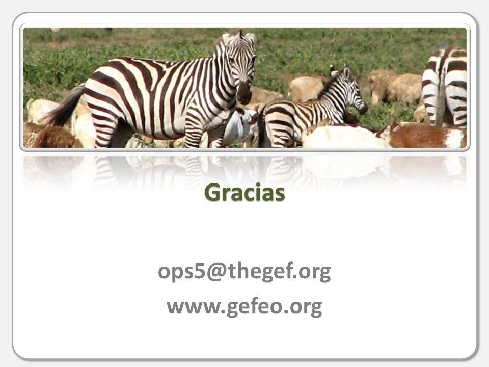 Gracias ops5@thegef.org www.gefeo.org