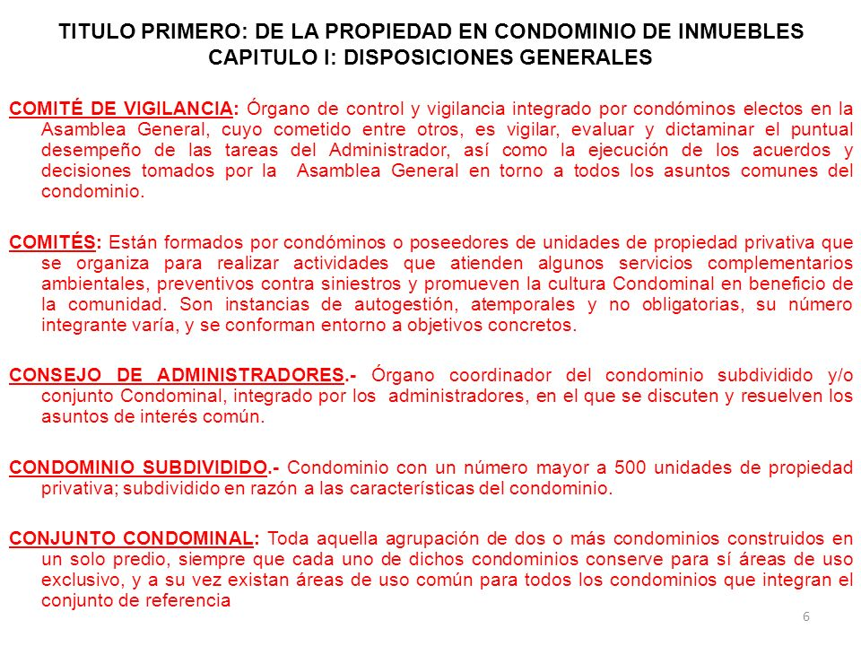TÍTULO SEGUNDO: DEL CONDÓMINO, DE SU UNIDAD DE PROPIEDAD PRIVATIVA Y DE LAS ÁREAS Y BIENES DE USO COMÚN CAPÍTULO II: DE LAS AREAS Y BIENES DE USO COMÚN Artículo 26.- Para la ejecución de obras en las áreas y bienes de uso común e instalaciones generales, se observarán las siguientes reglas: I.