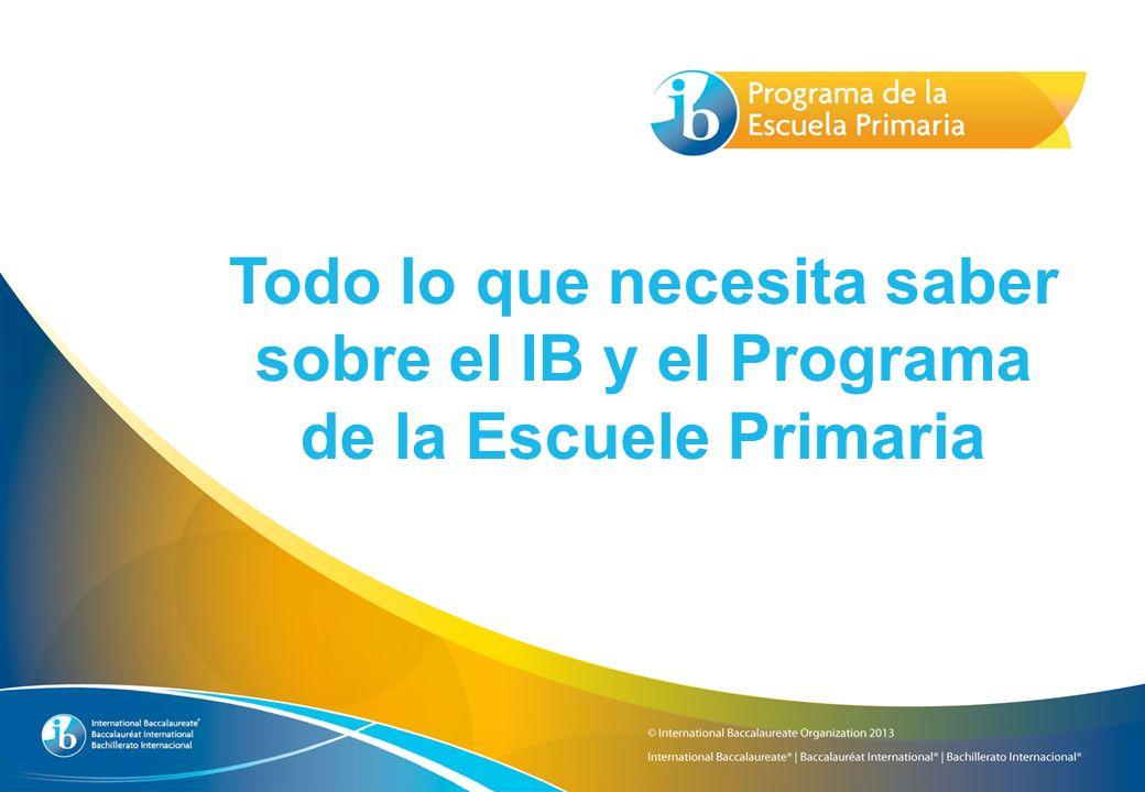 Todo lo que necesita saber sobre el IB y el Programa de la Escuele Primaria