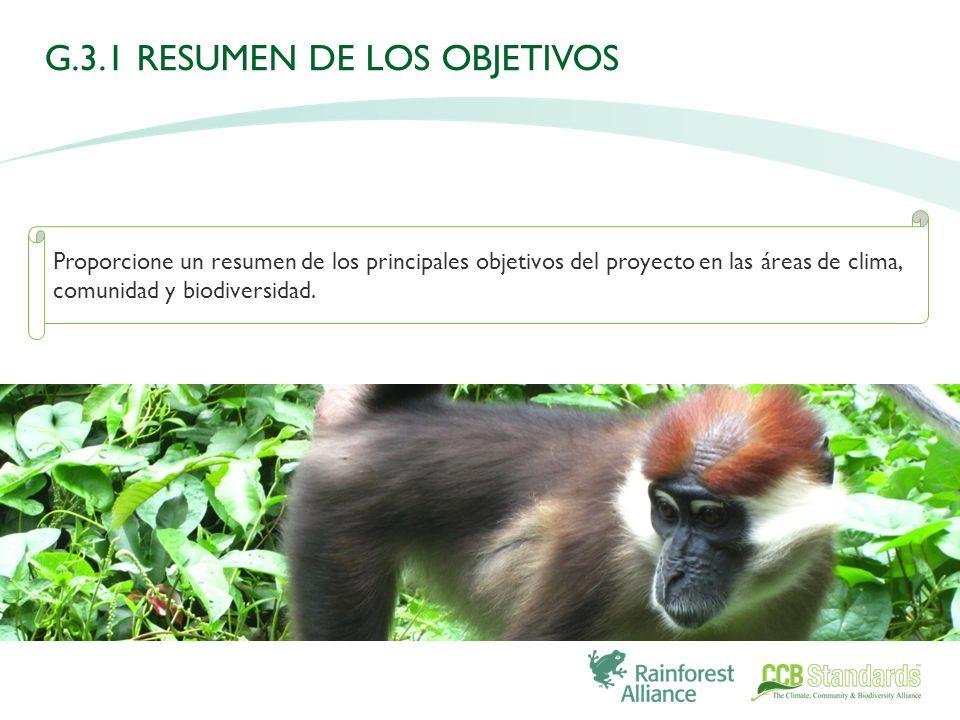 Proporcione un resumen de los principales objetivos del proyecto en las áreas de clima, comunidad y biodiversidad.