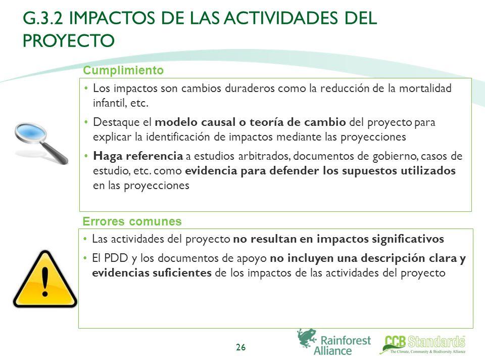 Los impactos son cambios duraderos como la reducción de la mortalidad infantil, etc.