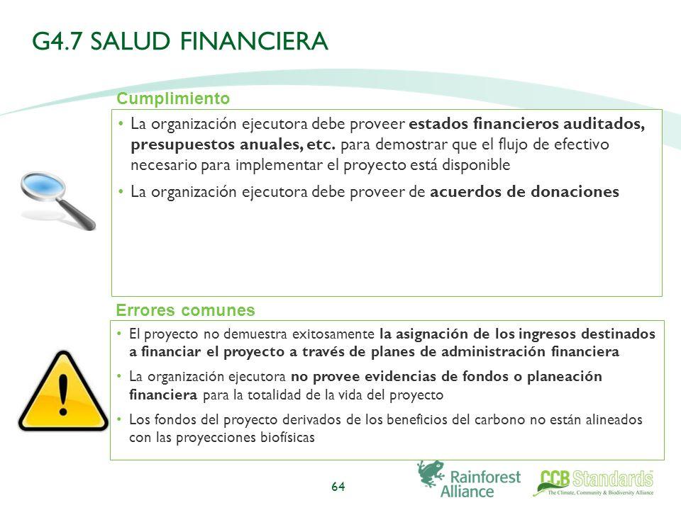 La organización ejecutora debe proveer estados financieros auditados, presupuestos anuales, etc.
