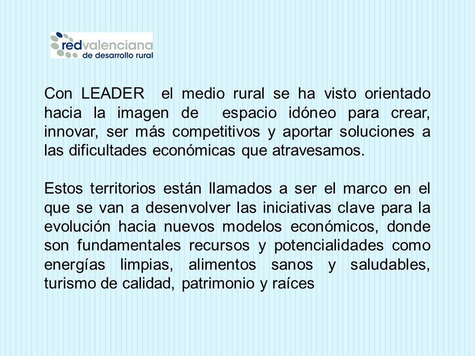 Con LEADER el medio rural se ha visto orientado hacia la imagen de espacio idóneo para crear, innovar, ser más competitivos y aportar soluciones a las