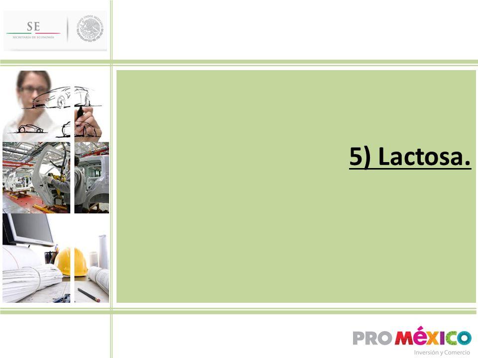 5) Lactosa.