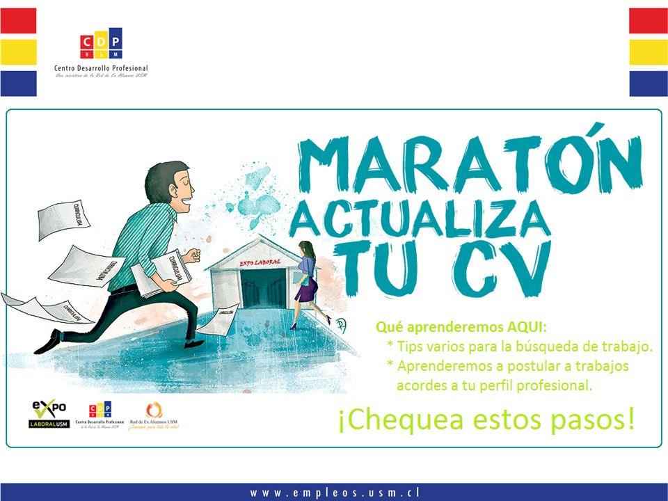 Agenda Hoy Confeccion CV – lo bueno y malo Presencia Online en la búsqueda de trabajo Cómo postular a los trabajos del portal de empleos o de la Expolaboral USM.