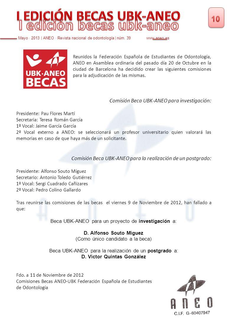 Reunidos la Federación Española de Estudiantes de Odontología, ANEO en Asamblea ordinaria del pasado día 20 de Octubre en la ciudad de Barcelona ha de