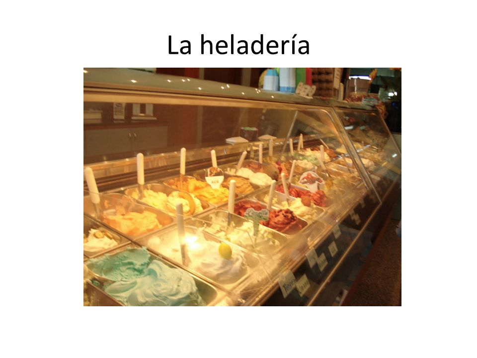 La heladería