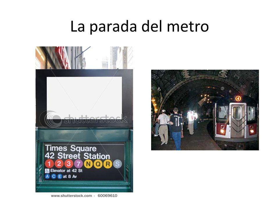 La parada del metro