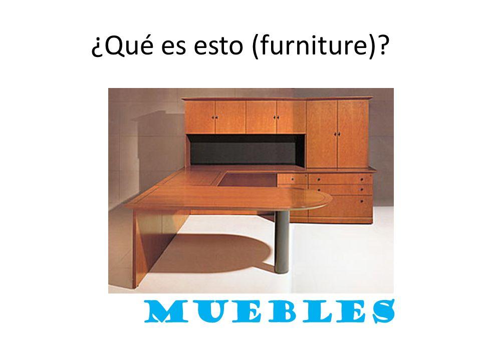¿Qué es esto (furniture)? muebles