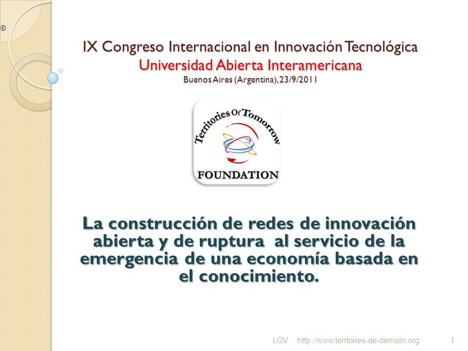 IX Congreso Internacional en Innovación Tecnológica Universidad Abierta Interamericana Buenos Aires (Argentina), 23/9/2011 La construcción de redes de