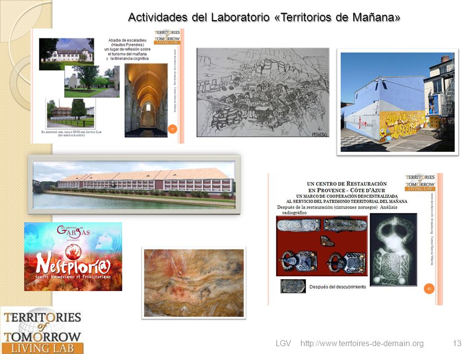 LGVhttp://www.terrtoires-de-demain.org13 Actividades del Laboratorio «Territorios de Mañana»