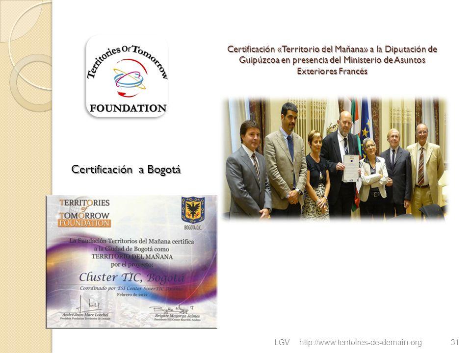 Certificación «Territorio del Mañana» a la Diputación de Guipúzcoa en presencia del Ministerio de Asuntos Exteriores Francés LGVhttp://www.terrtoires-