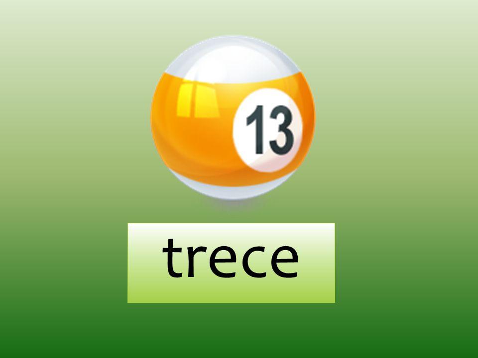 trece