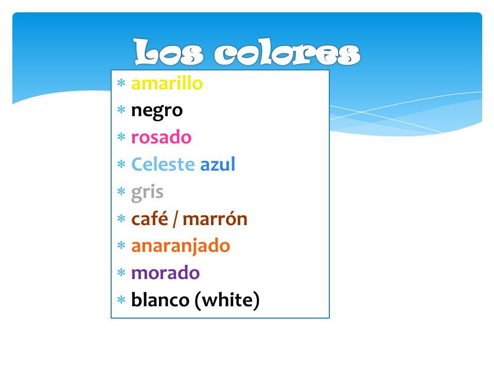amarillo negro rosado Celeste azul gris café / marrón anaranjado morado blanco (white)
