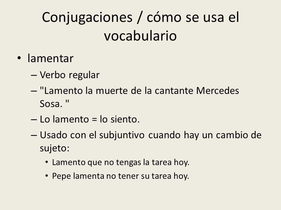 Conjugaciones / cómo se usa el vocabulario lamentar – Verbo regular –