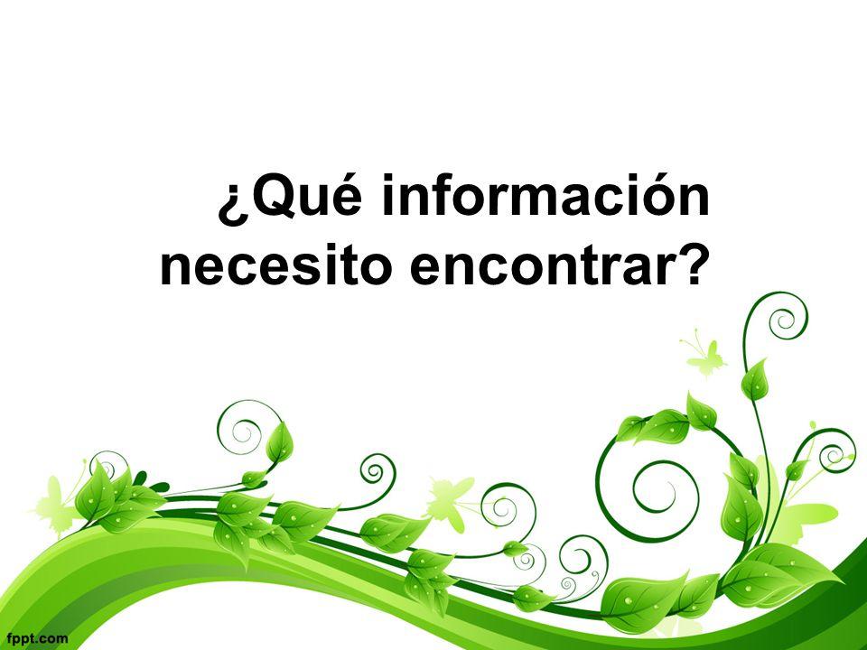 Cuatro pasos 1.Definir la necesidad de información (cómo y dónde) 2.Buscar y evaluar fuentes de información (identificar, buscar, evaluar fuentes) 3.Analizar la información (seleccionar, descomponer, comparar, evaluar información) 4.Sintetizar y usar la información (usar, crear, compartir)