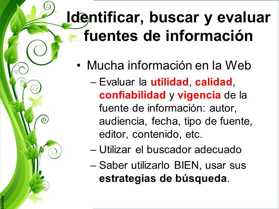 Criterios de evaluación Web muchísima información, de diversas calidades.