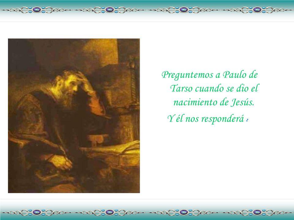 -Jesús nació en el patio del palacio de Caifás, en la noche en que el gallo cantó por tercera vez, en el momento en que yo lo había negado.
