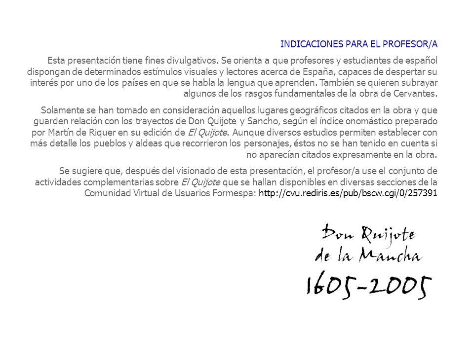 INDICACIONES PARA EL PROFESOR/A Esta presentación tiene fines divulgativos. Se orienta a que profesores y estudiantes de español dispongan de determin