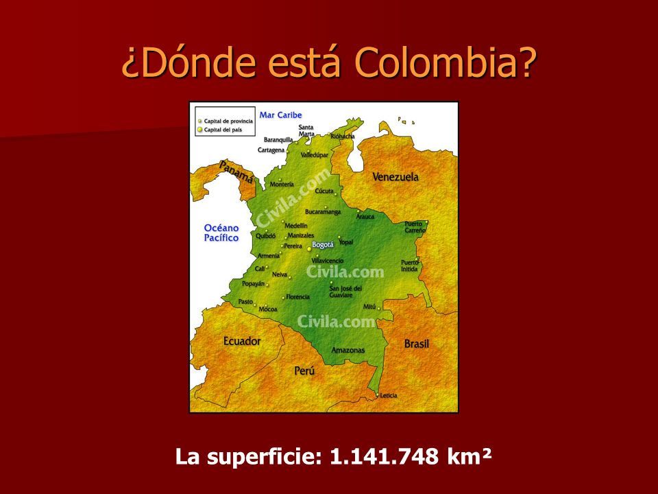 ¿Dónde está Colombia? La superficie: 1.141.748 km²