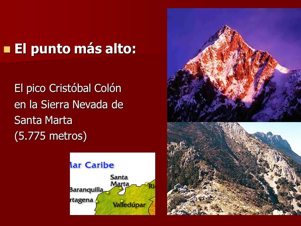El punto más alto: El punto más alto: El pico Cristóbal Colón en la Sierra Nevada de Santa Marta (5.775 metros)