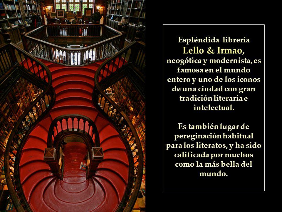 Espléndida librería Lello & Irmao, neogótica y modernista, es famosa en el mundo entero y uno de los iconos de una ciudad con gran tradición literaria e intelectual.