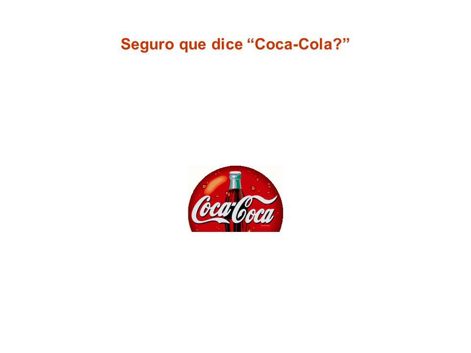 Seguro que dice Coca-Cola?