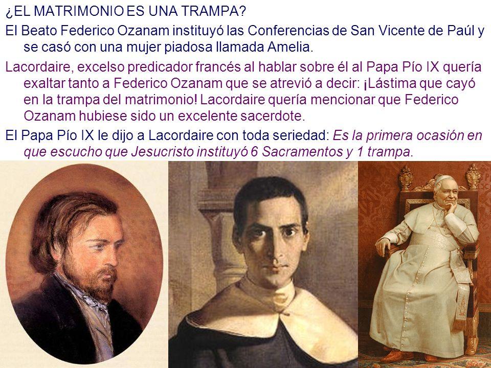 ¿EL MATRIMONIO ES UNA TRAMPA? El Beato Federico Ozanam instituyó las Conferencias de San Vicente de Paúl y se casó con una mujer piadosa llamada Ameli