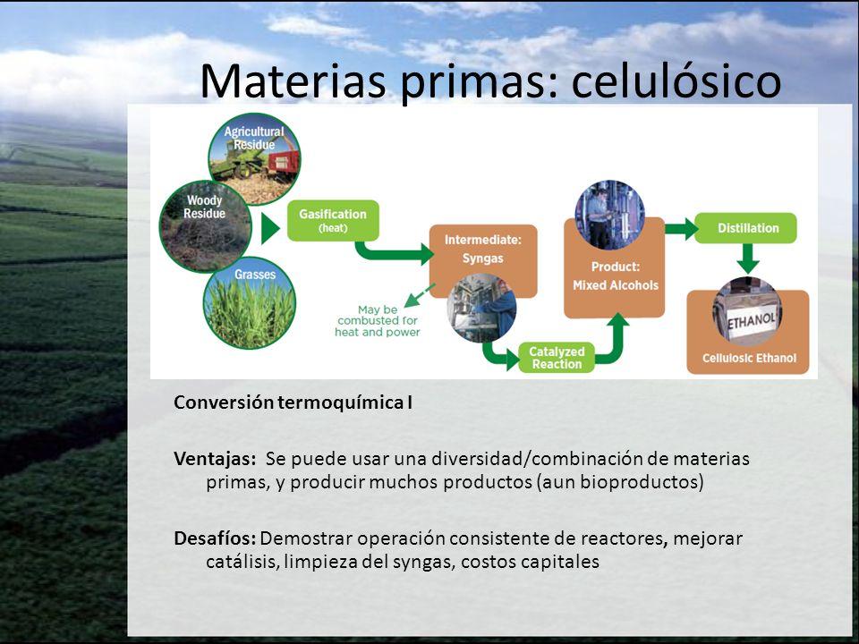 Conversión termoquimica II Ventajas: Se puede usar una diversidad/combinación de materias primas, y producir muchos productos (aun bioproductos) Desafíos: Mejorar el rendimiento, limpieza y estabilización del bio- aceite, mejorar catalistas para convertir bio-aceites en biocombustibles Pyrolysis/Liquefaction Bio-oil Delivery to petroleum refinery: upgrade to renewable diesel, gasoline, jet fuel Cleanup, conditioning, and stabilization Materias primas: celulósico