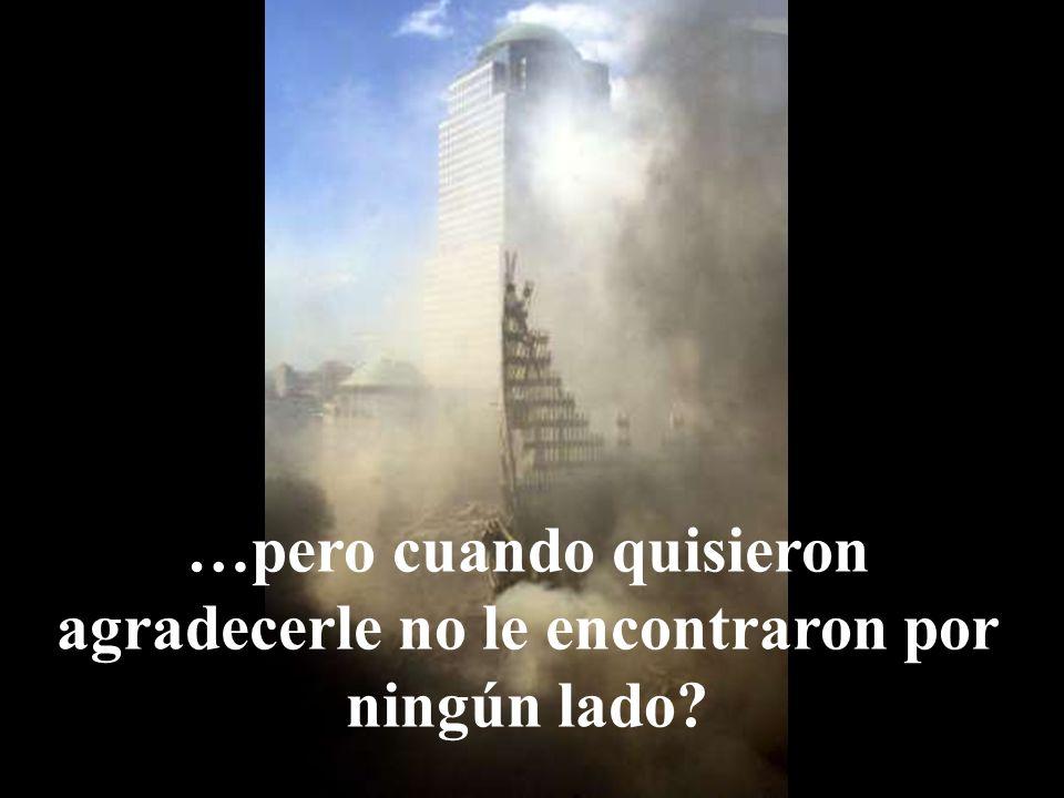 ¿Cuántos de ustedes han escuchado las historias de empleados que fueron dirigidos afuera de las torres por una persona desconocida…