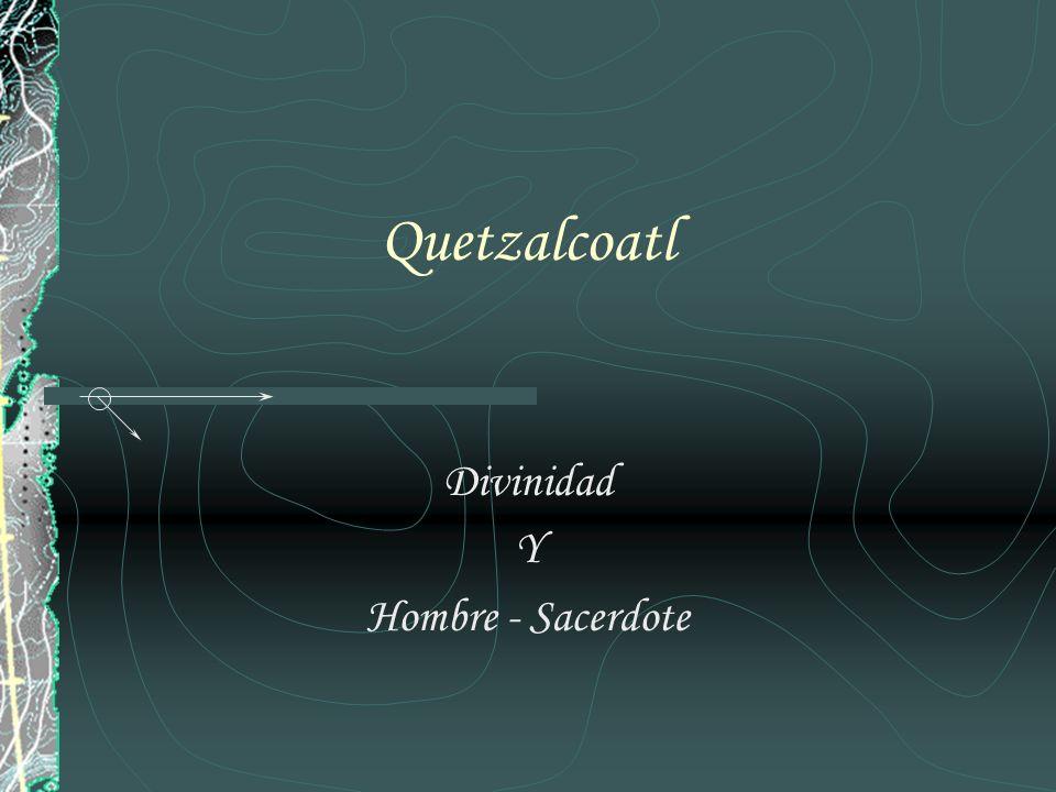 Índice Objetivo Dualidad.¿Qué significa Quetzalcoatl?.