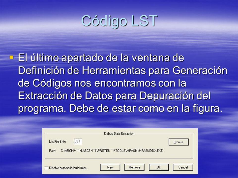 Código LST El último apartado de la ventana de Definición de Herramientas para Generación de Códigos nos encontramos con la Extracción de Datos para D