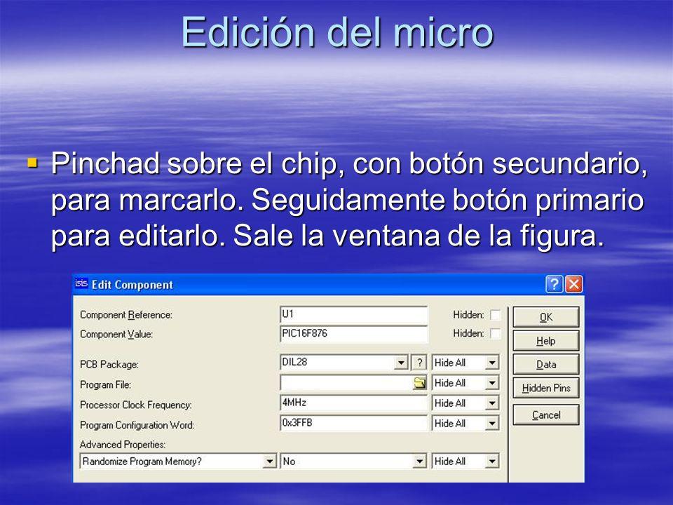 Edición del micro Pinchad sobre el chip, con botón secundario, para marcarlo. Seguidamente botón primario para editarlo. Sale la ventana de la figura.